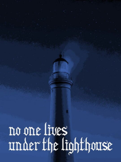 No one lives under the lighthouse