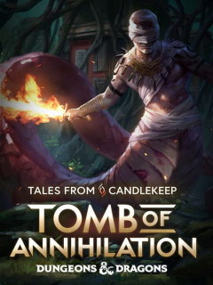 Tales from Candlekeep: Tomb of Annihilation