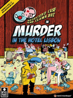 Detective Case and Clown Bot in: Murder in The Hotel Lisbon