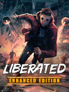 Liberated: Enhanced Edition