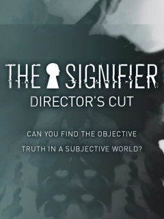 The Signifier - Director's Cut