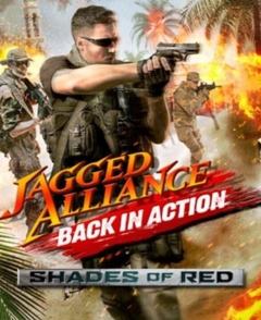 Jagged Alliance: Back In Action - Shades of Red