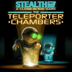 Stealth Bastard Deluxe: The Teleporter Chambers
