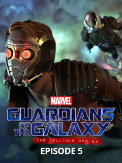 Marvel's Guardians of the Galaxy: The Telltale Series - Episode 5: Don't Stop Believin
