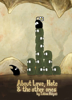 About Love, Hate and the other ones
