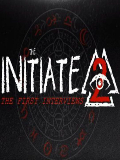 The Initiate 2: The First Interviews