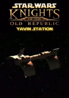 Star Wars: Knights of the Old Republic - Yavin Station