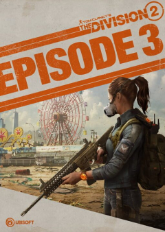 Tom Clancy's The Division 2: Episode 3